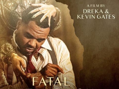 Fatal Attraction Kevin Gates Dreka Gates Poster