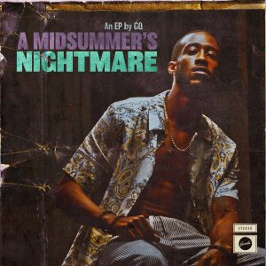 GQ Releases 'A Midsummer's Nightmare' EP Produced by 9th Wonder